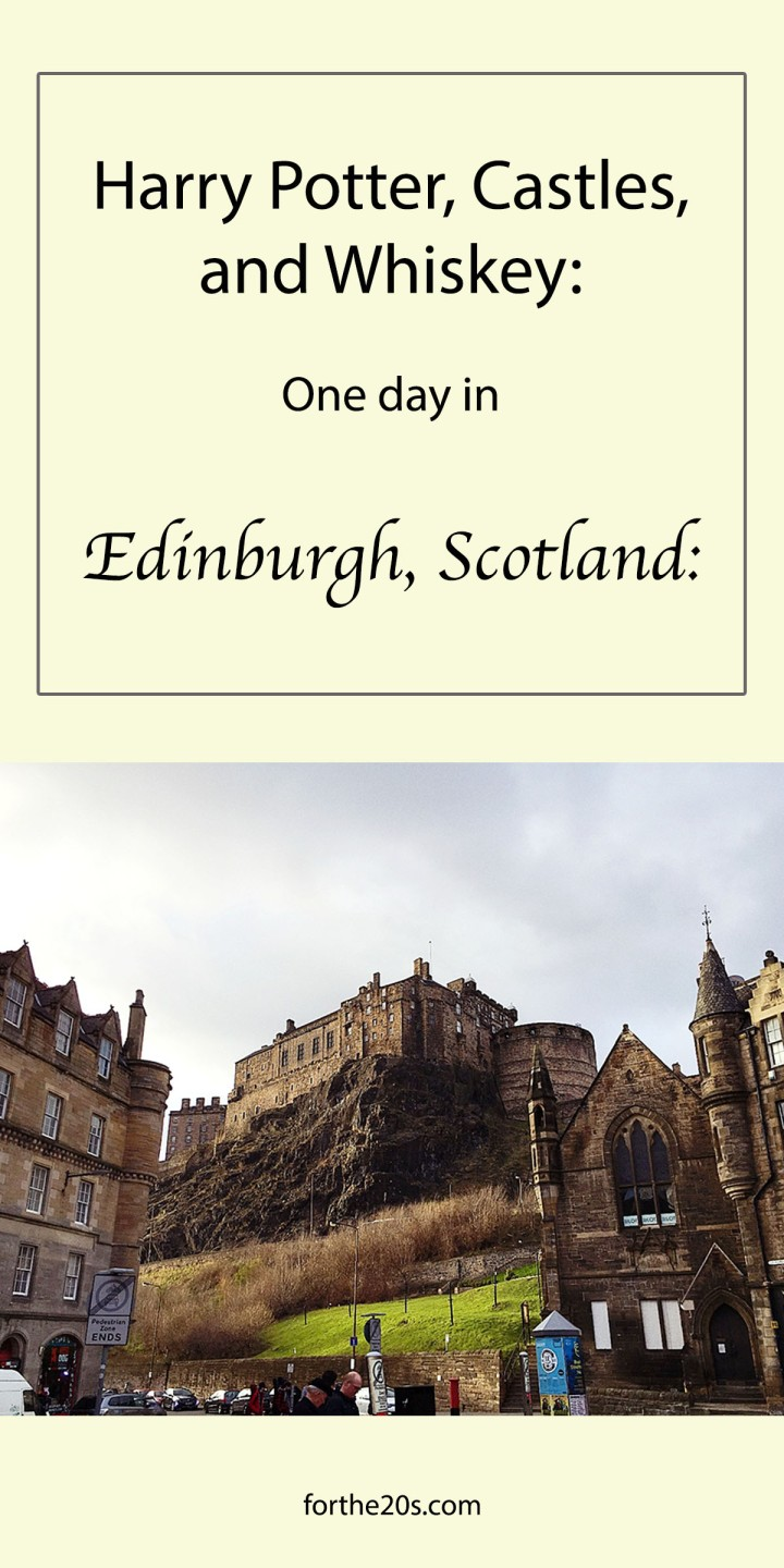 What to do with One Day in Edinburgh, Scotland!
