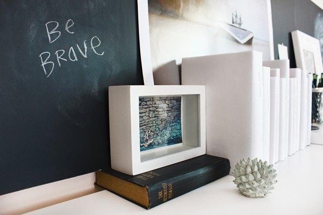 """""""Be Brave"""" written on a chalkboard"""