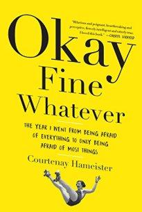 okay fine whatever by courtenay hameister