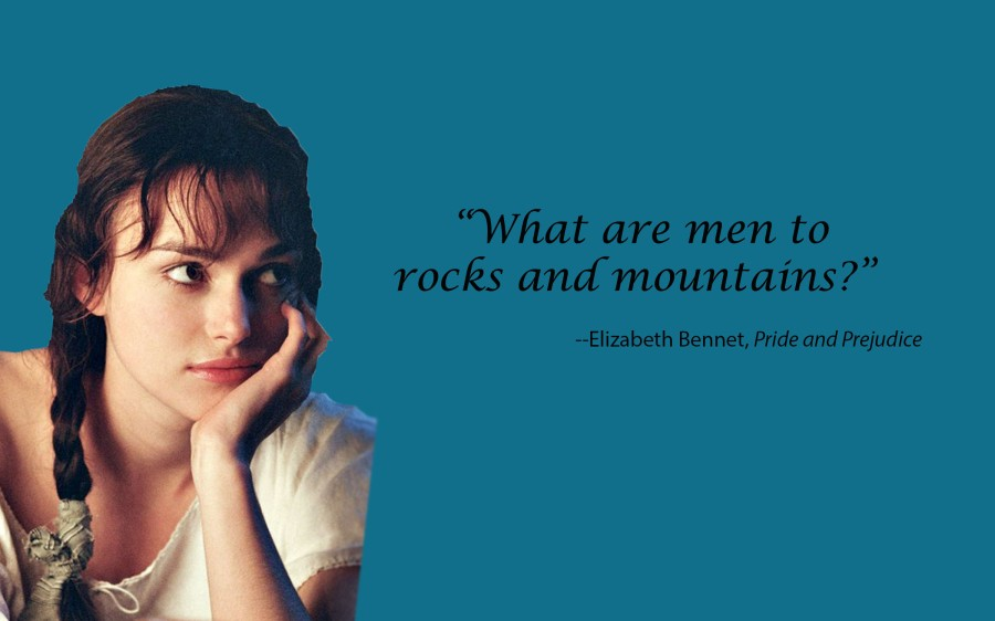 "Elizabeth Bennet - ""What are men to rocks and mountains?"""
